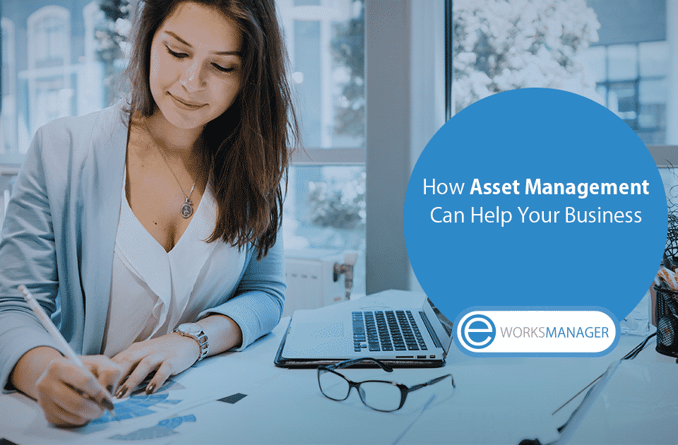 How Asset Management Can Help Your Business