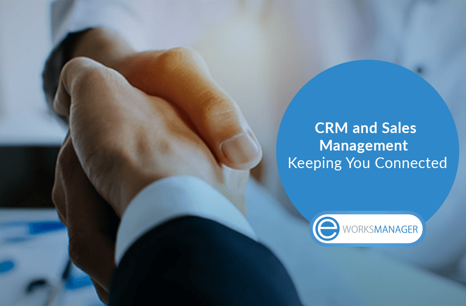 CRM and Sales Management