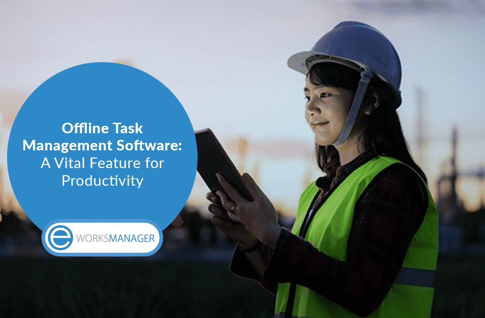 Offline Task Management Software: A Vital Feature for Productivity