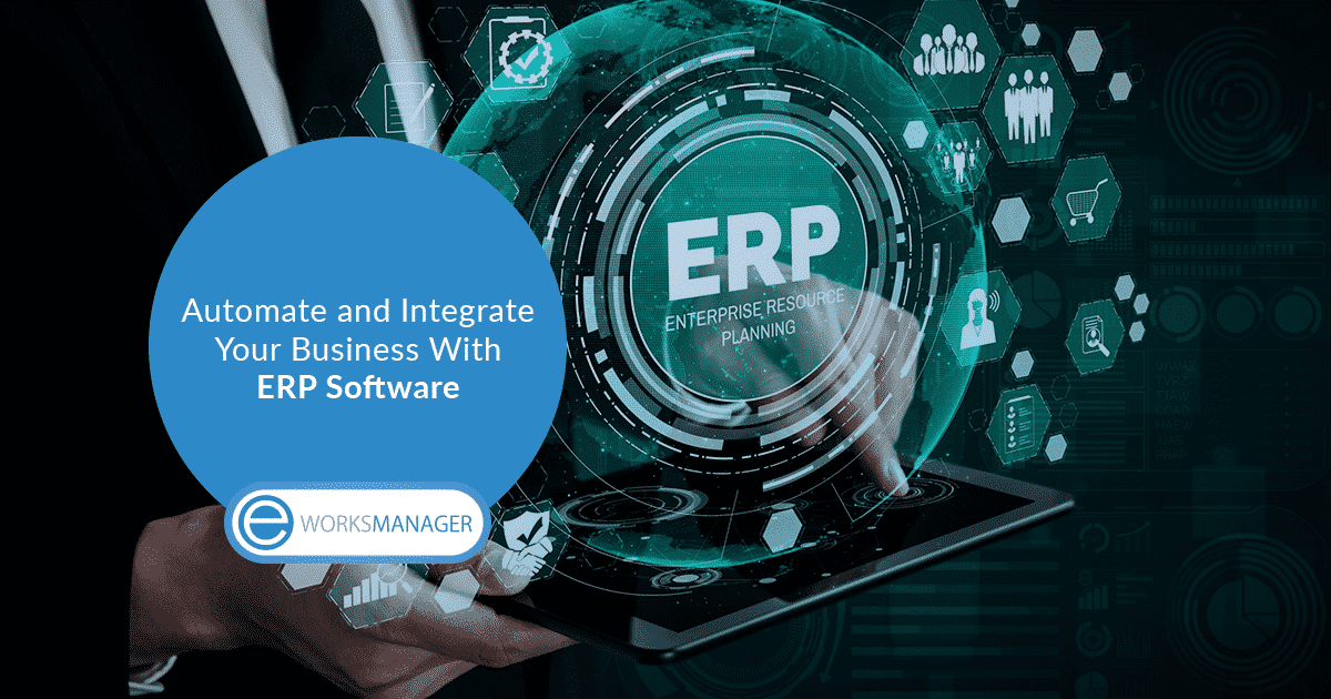 Automate and Integrate your Business With ERP Software