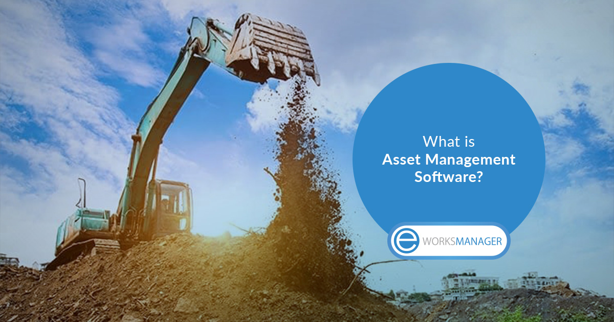 What is Asset Management Software?